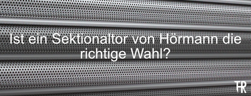 rother-tore-ist-ein-sektionaltor-von-hoermann-die-richtige-wahl