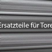 Ersatzteile fuer Tore_Featured_Images