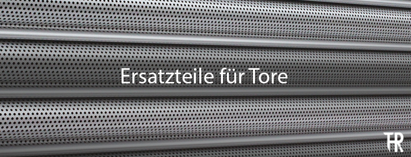 Ersatzteile fuer Tore_Featured_Images